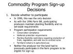 commodity program sign up decisions4