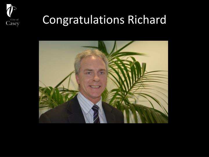 Congratulations Richard