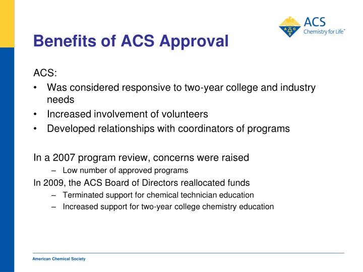 Benefits of ACS Approval