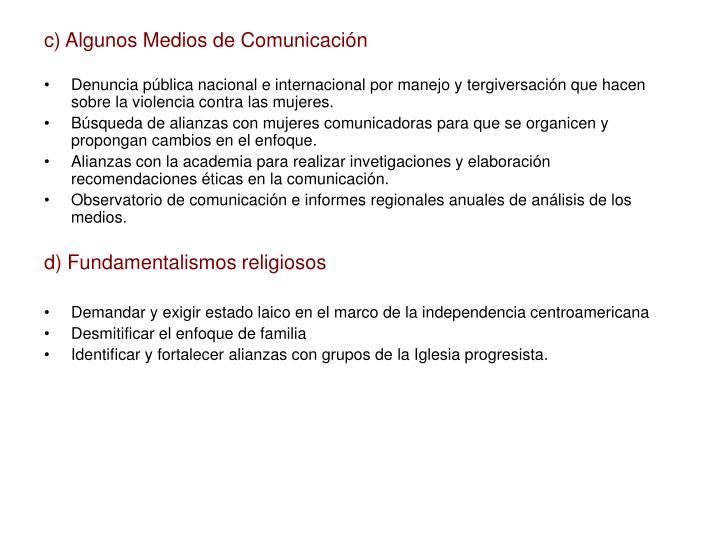 c) Algunos Medios de Comunicación