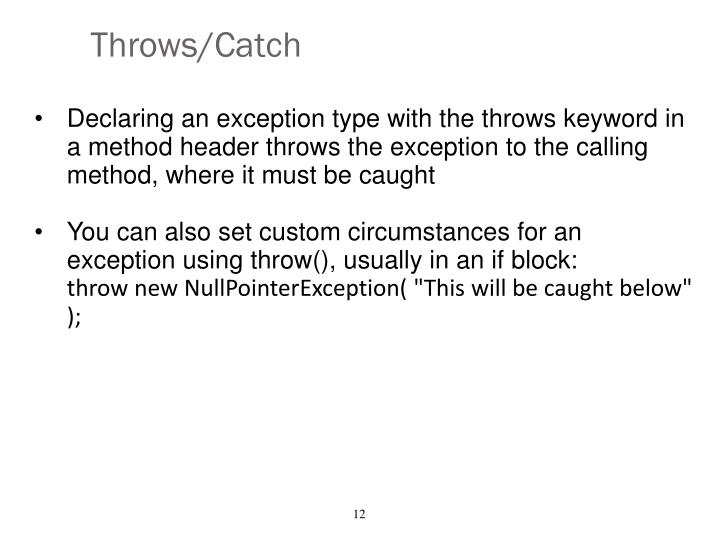 Throws/Catch