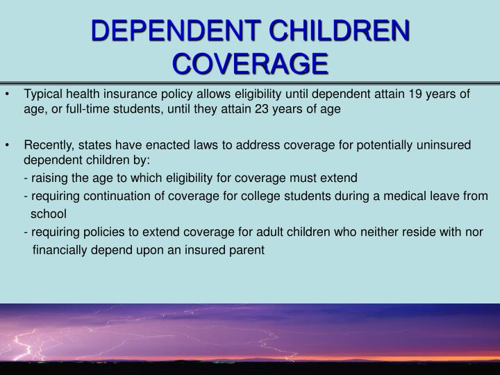 DEPENDENT CHILDREN COVERAGE