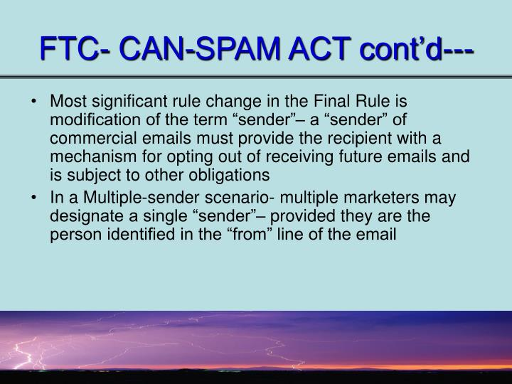 FTC- CAN-SPAM ACT cont'd---