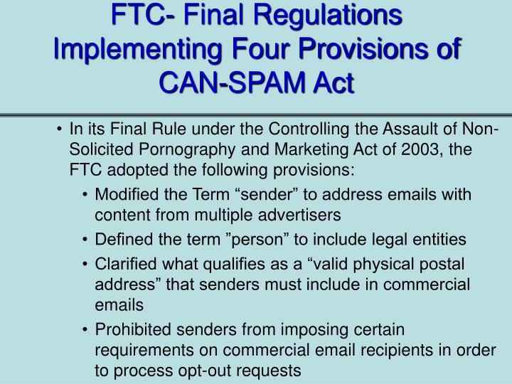 FTC- Final Regulations Implementing Four Provisions of CAN-SPAM Act