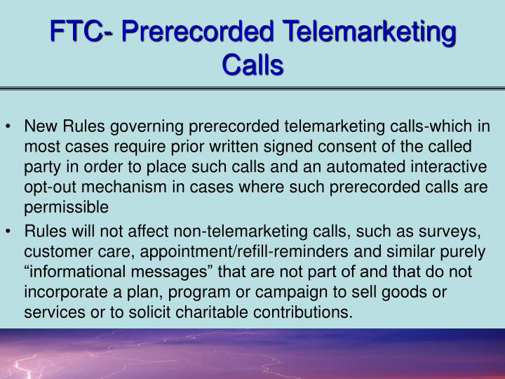 FTC- Prerecorded Telemarketing Calls