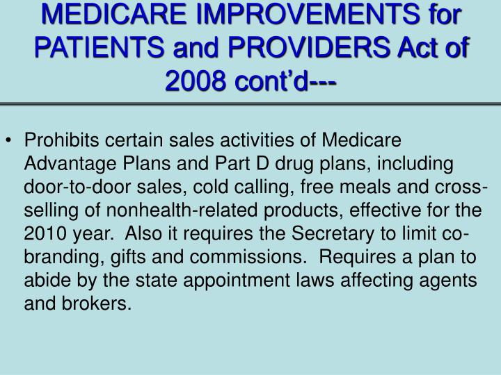 MEDICARE IMPROVEMENTS for PATIENTS and PROVIDERS Act of 2008 cont'd---