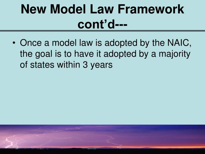 New Model Law Framework cont'd---