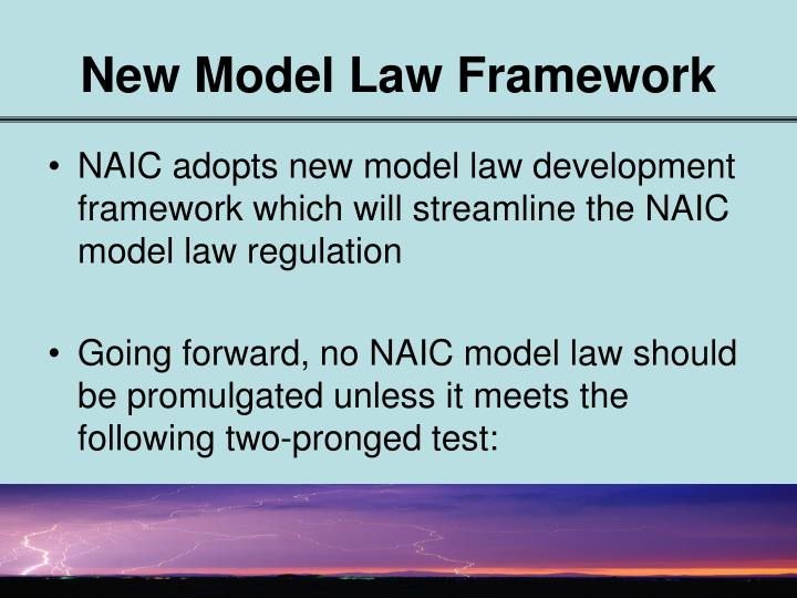 New Model Law Framework