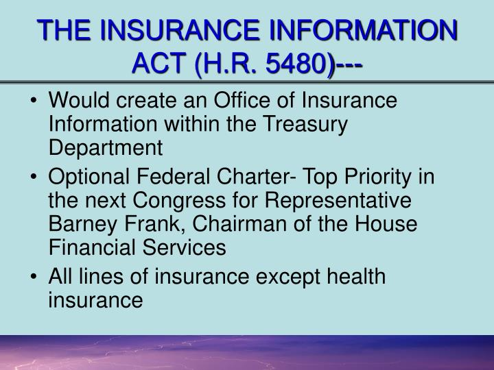 THE INSURANCE INFORMATION ACT (H.R. 5480)---