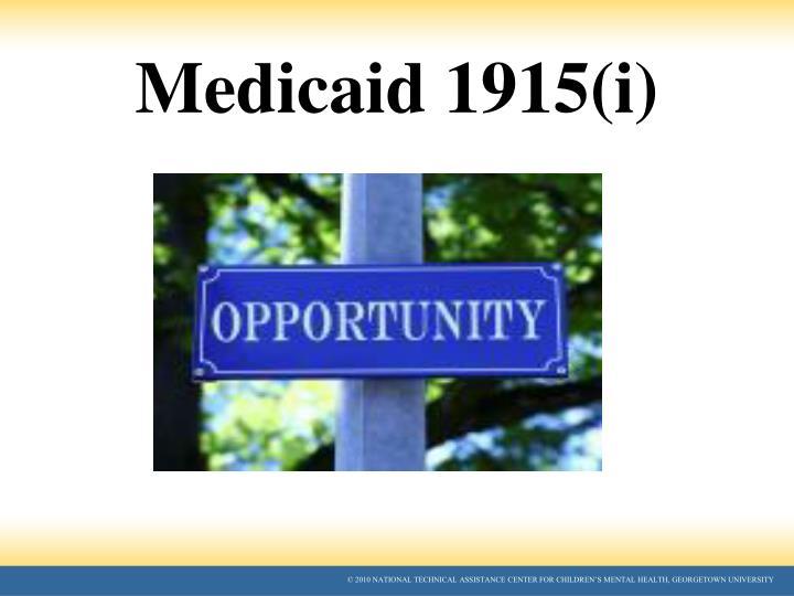 Medicaid 1915(i)