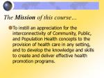 the mission of this course
