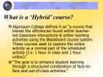 what is a hybrid course