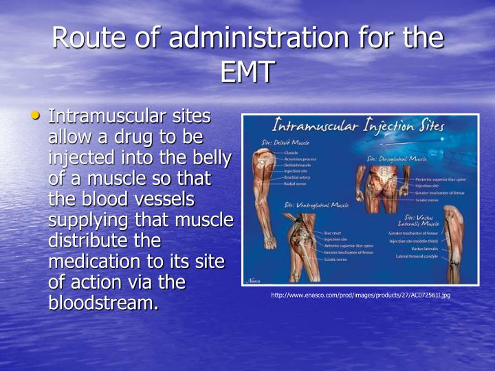 Route of administration for the EMT