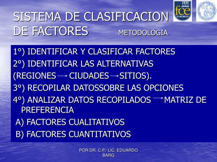 SISTEMA DE CLASIFICACION DE FACTORES