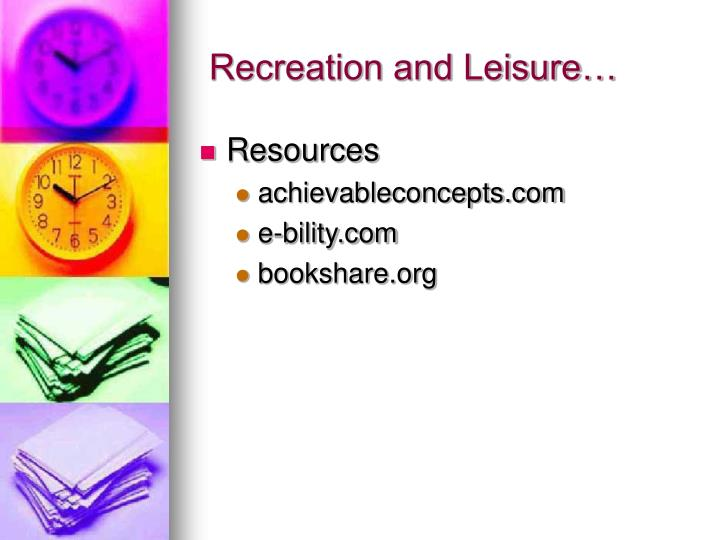 Recreation and Leisure…