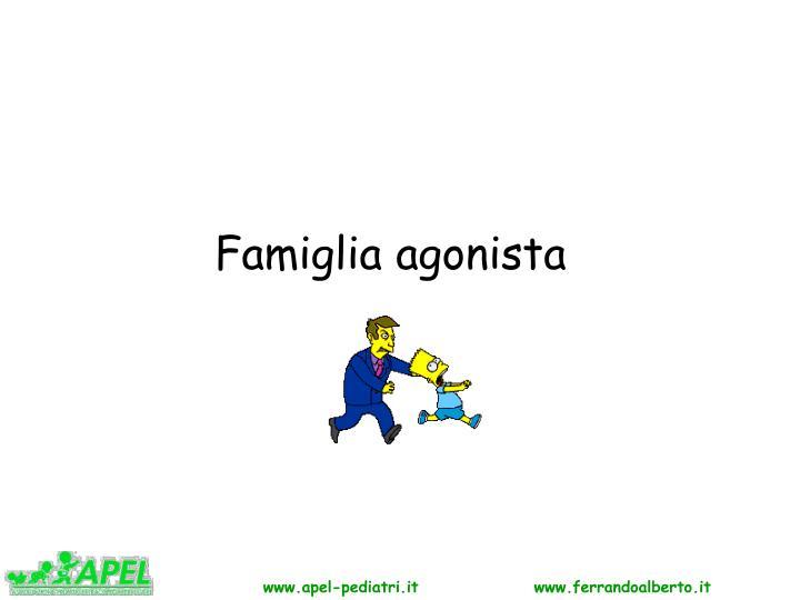 Famiglia agonista