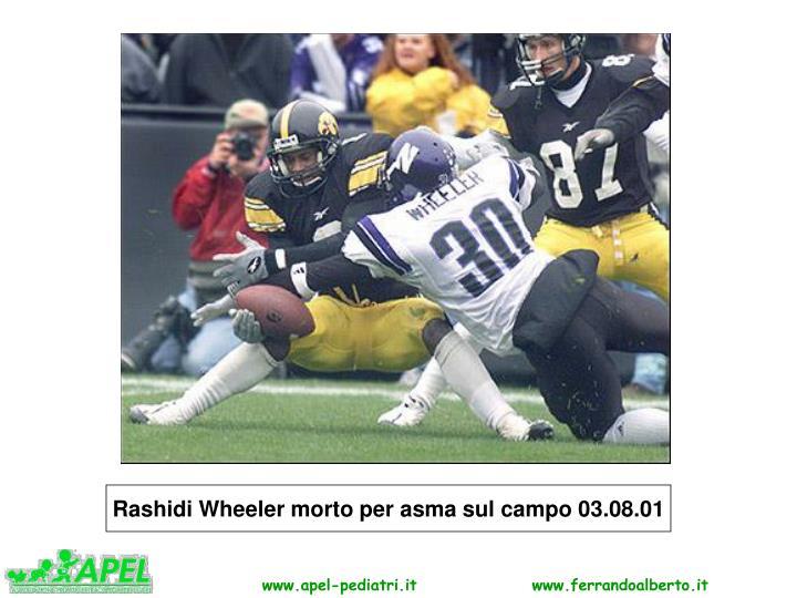 Rashidi Wheeler morto per asma sul campo 03.08.01
