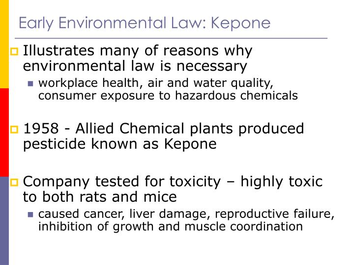 Early Environmental Law: Kepone