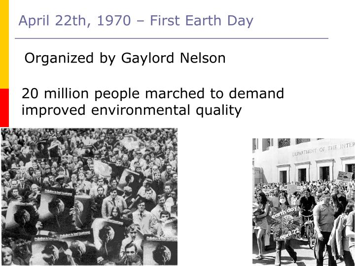 April 22th, 1970 – First Earth Day