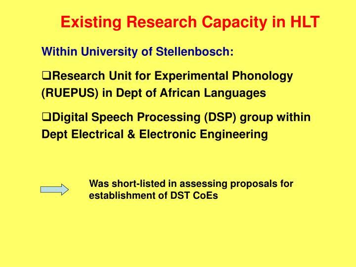 Existing Research Capacity in HLT