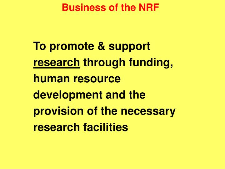 Business of the NRF