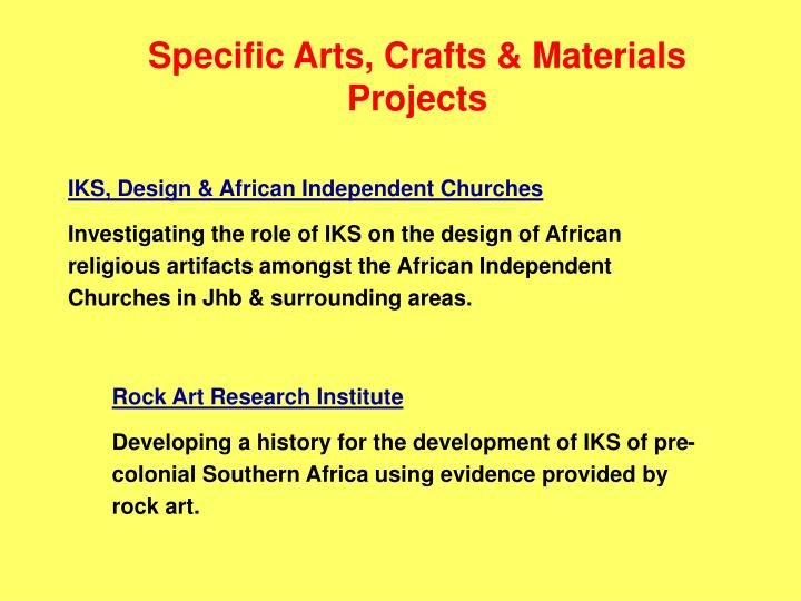 Specific Arts, Crafts & Materials Projects