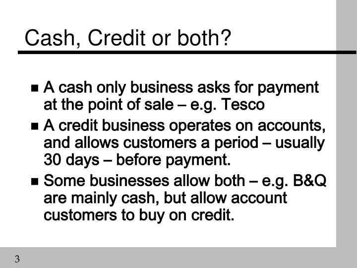 Cash credit or both