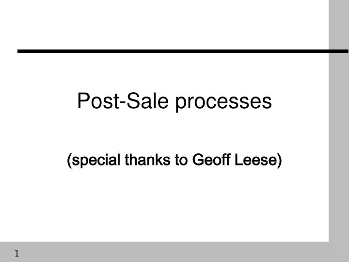 Post sale processes
