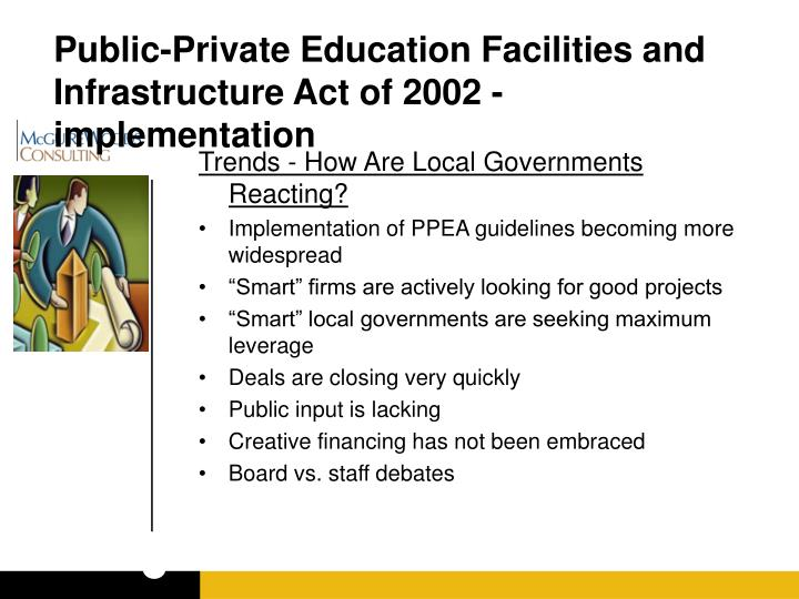 Public-Private Education Facilities and Infrastructure Act of 2002 - implementation