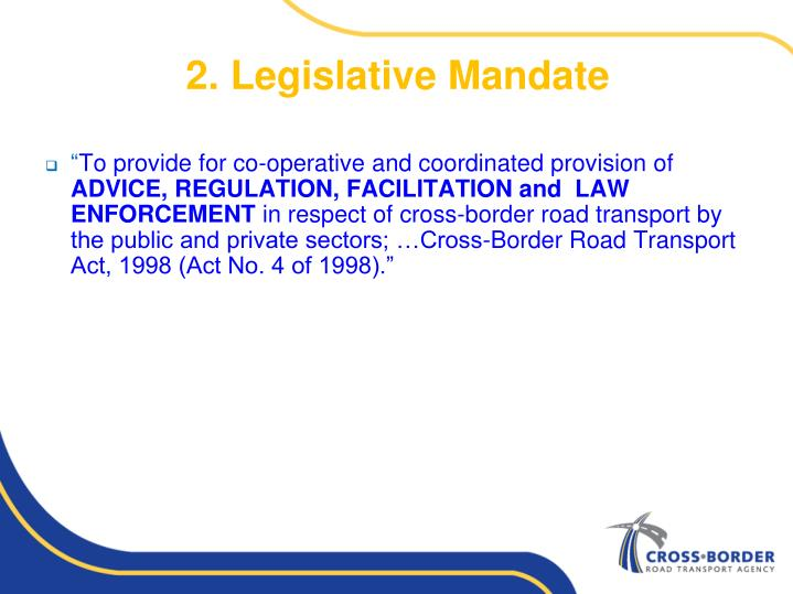 2. Legislative Mandate