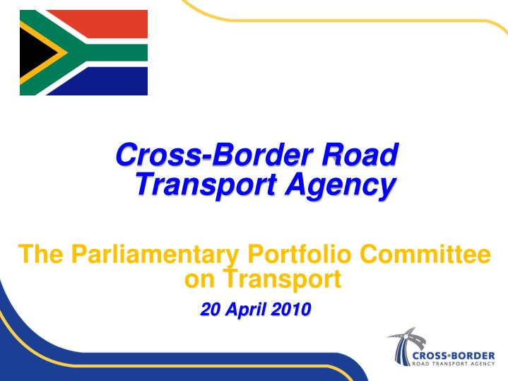 Cross-Border Road       Transport Agency