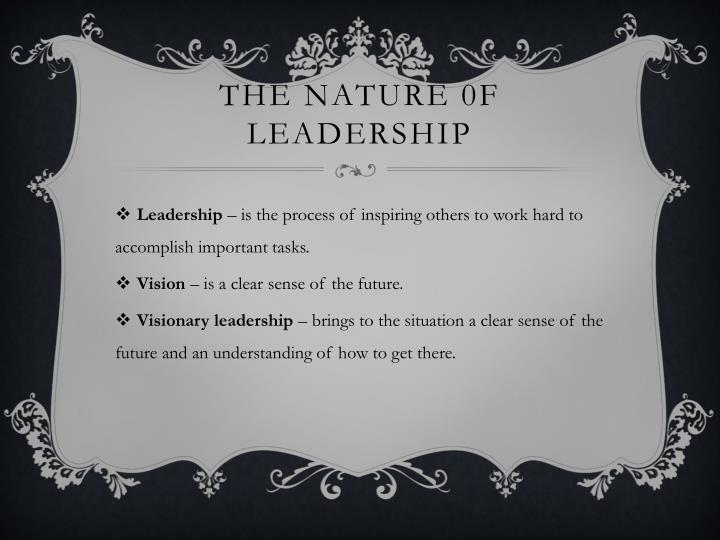 The nature 0f leadership