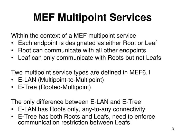 Mef multipoint services