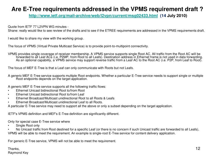 Are E-Tree requirements addressed in the VPMS requirement draft ?