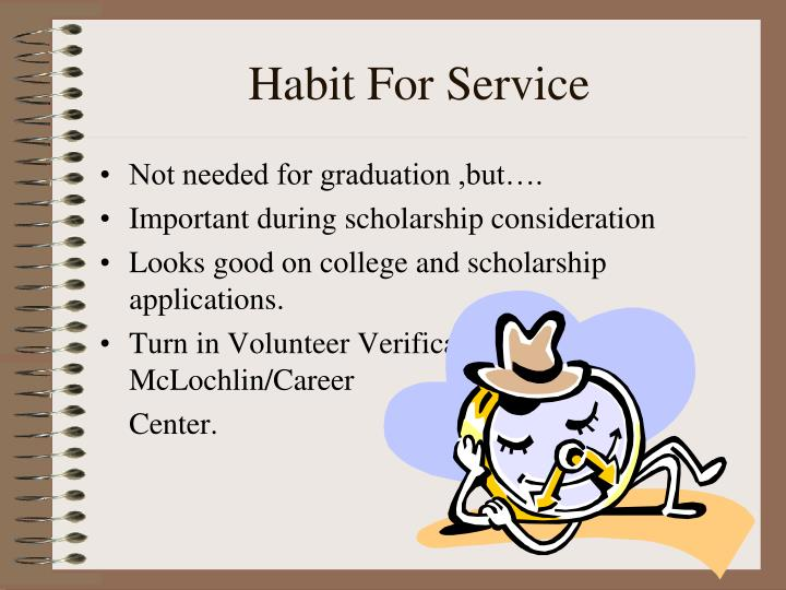 Habit For Service