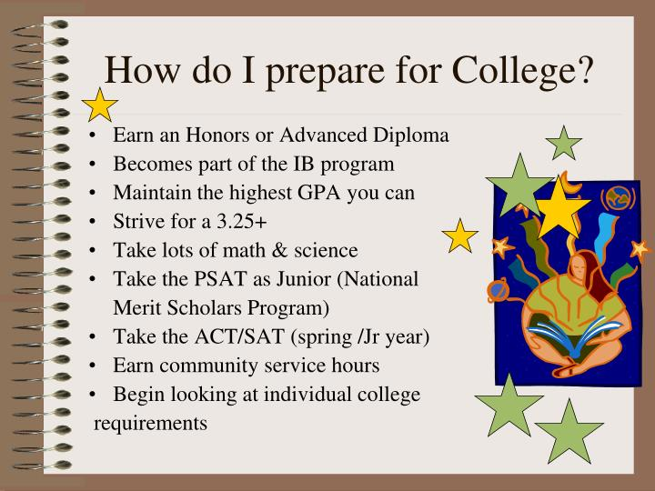 How do I prepare for College?