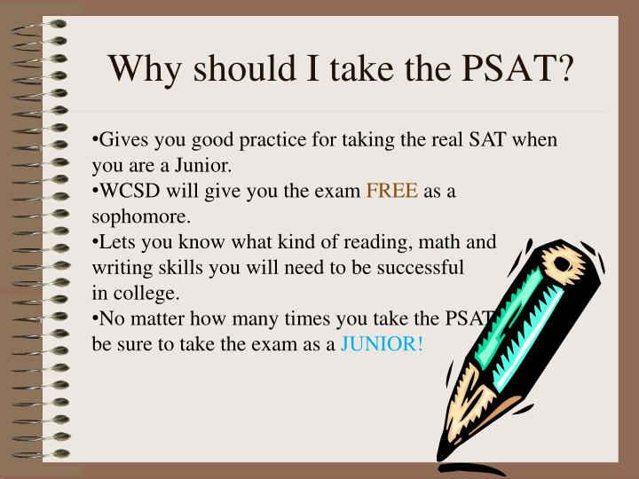 Why should I take the PSAT?