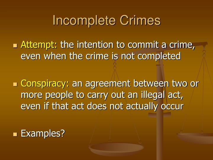 Incomplete Crimes
