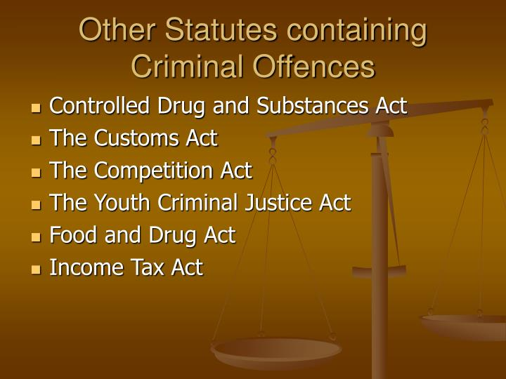 Other Statutes containing Criminal Offences