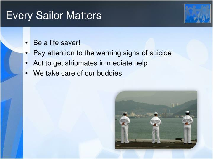 Every Sailor Matters