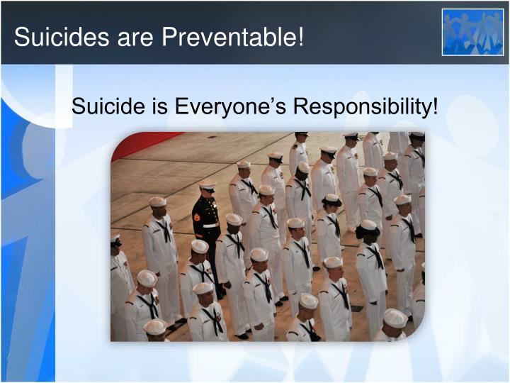 Suicides are Preventable!