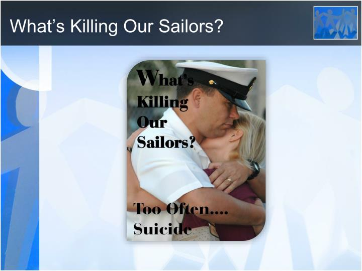 What s killing our sailors