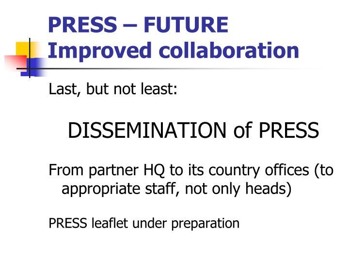 PRESS – FUTURE