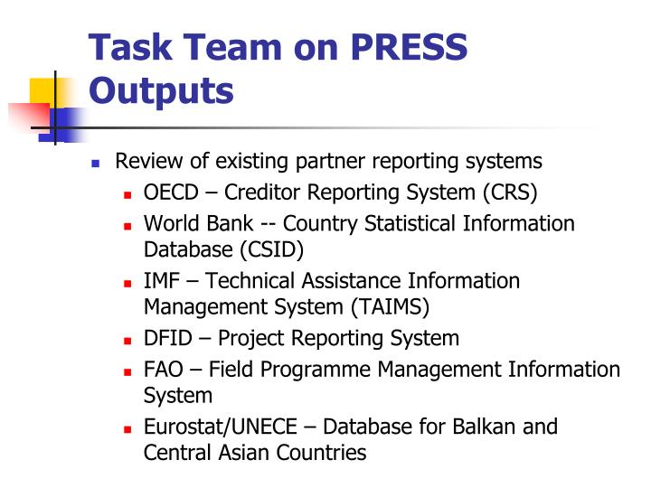Task Team on PRESS