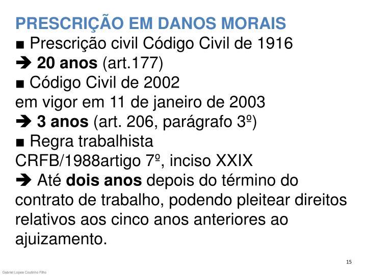 PRESCRIÇÃO EM DANOS MORAIS