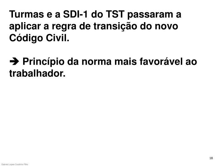 Turmas e a SDI-1 do TST passaram a aplicar a regra de transição do novo Código Civil.