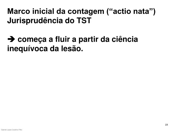 "Marco inicial da contagem (""actio nata"")"