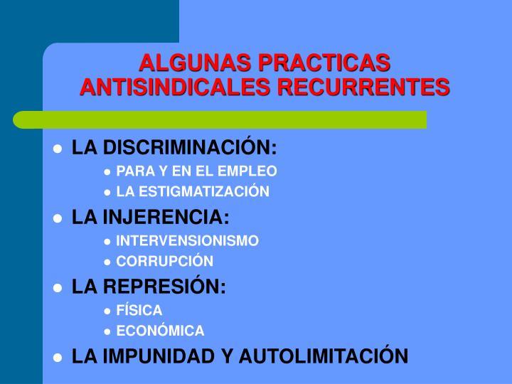 ALGUNAS PRACTICAS ANTISINDICALES RECURRENTES