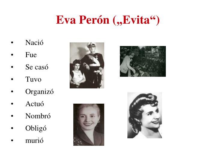 """Eva Perón (""""Evita"""")"""