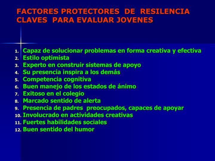 FACTORES PROTECTORES  DE  RESILENCIA
